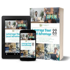 Leverage Your Local Advantage Playbook